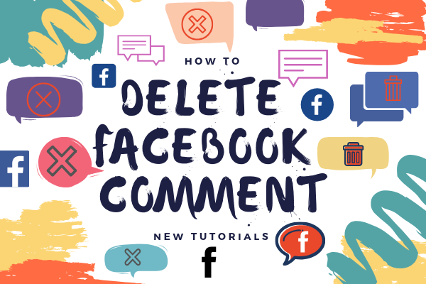 Delete Comments On Facebook<br/>