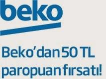 Beko 50TL paropuan fırsatı