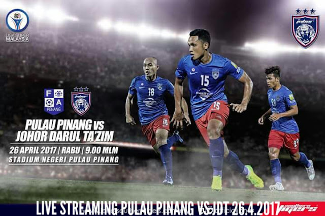 Live Streaming Pulau Pinang vs JDT 26.4.2017 Liga Super
