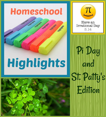 Homeschool Highlights - Pi Day and St Patty's Edition on Homeschool Coffee Break @ kympossibleblog.blogspot.com