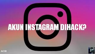 Cara Mengembalikan Instagram Yang di Hack Hacker