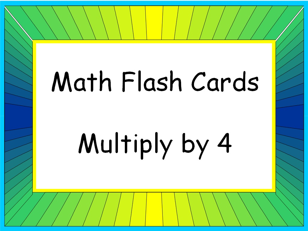 student survive 2 thrive math flash cards multiply by 4 4 is the 1st factor. Black Bedroom Furniture Sets. Home Design Ideas