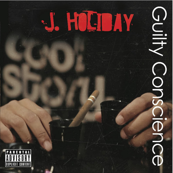 J. Holiday - Guilty Conscience  Cover