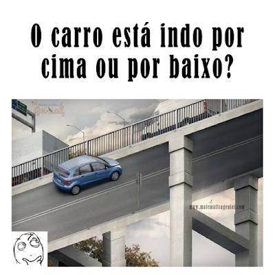 Teste de visão - o carro está indo por cima ou por baixo?