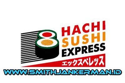 Lowongan Hachi Sushi Express Pekanbaru Mei 2018