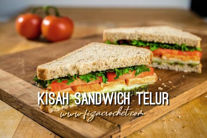 Kisah Sandwich Di Prasekolah