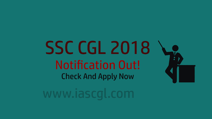 SSC CGL 2018 Notication out |  Download PDF