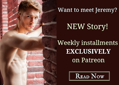 Shirtless white man braced on red brick wall. Text: Want to meet Jeremy? NEW story! Weekly installments exclusively on Patreon. Read now.