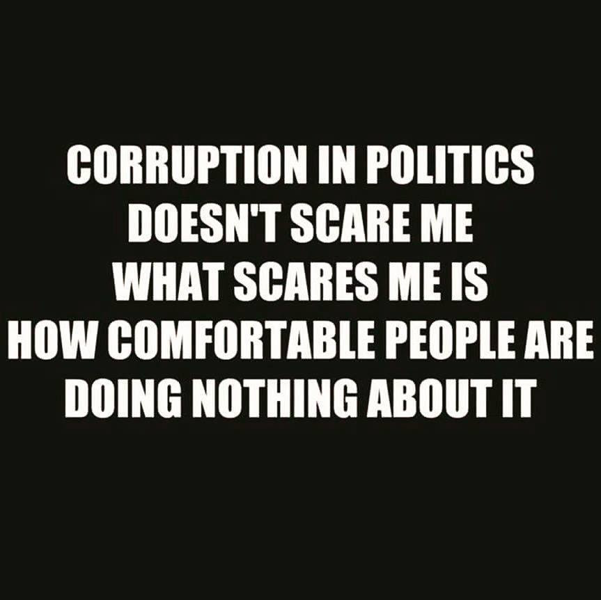 Quotes About Corruption: GALACTIC NEWS: What Scares Me
