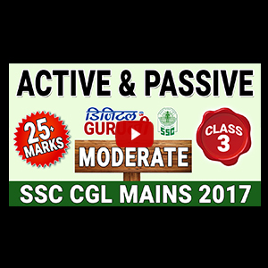 Active & Passive Voice | Moderate Level | English | Class 3 | SSC CGL MAINS 2017 | Digital Guru Ji