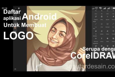 Aplikasi di Perangkat Android Terbaik Serupa Dengan CorelDraw