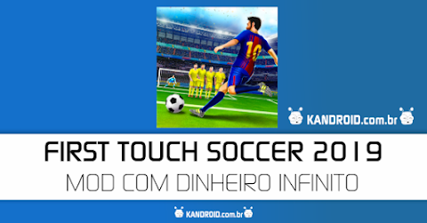 First Touch Soccer 2019 Atualizado 300MB para Android