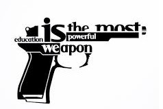 Education Is A Powerful Weapon
