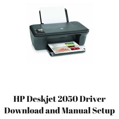 HP Deskjet 2050 Driver Download and Manual Setup