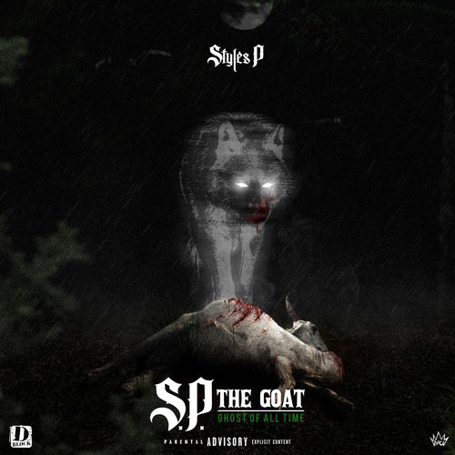 Styles P - S.P. The GOAT: Ghost of All Time [iTunes Plus AAC M4A]
