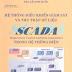 SÁCH SCAN - Hệ thống điều khiển giám sát và thu thập dữ liệu SCADA trong hệ thống điện (PGS.TS Phạm Văn Hòa Cb)