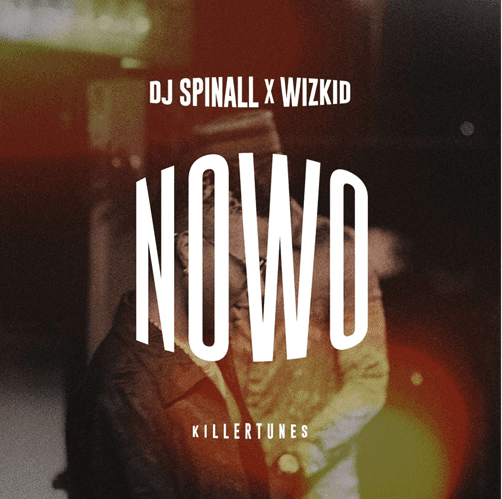 Dj spinall ft wizkid -Nowo