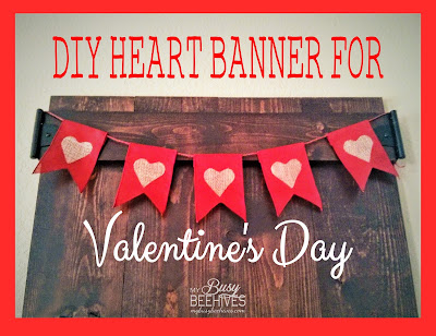 tutorial for Valentine's Day Heart Banner