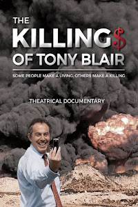The Killing$ of Tony Blair Poster