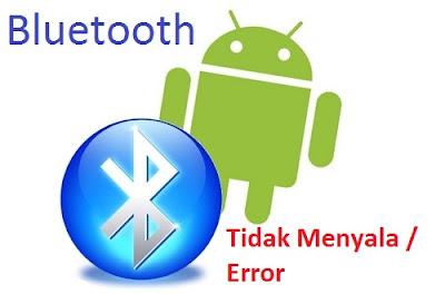 Cara Memperbaiki Bluetooth Hp Samsung Tidak Menyala