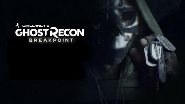 الإعلان رسميا عن لعبة Ghost Recon Breakpoint و هذه تفاصيل محتواها