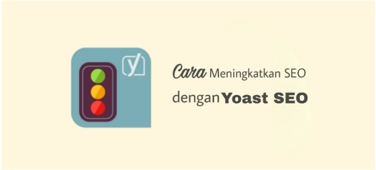 Meningkatkan SEO Dengan Yoast SEO