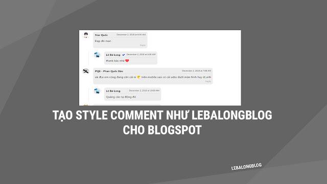 Tạo Style Comment Giống LEBALONGBLOG Cho Blogspot