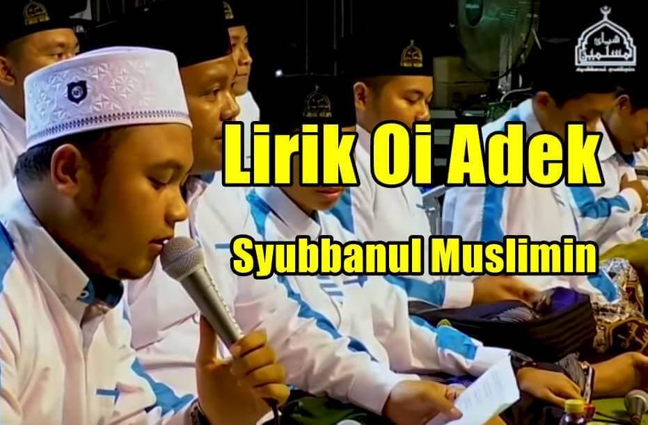 Lirik oi adek versi syubbanul muslimin