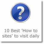 10 Best 'How to sites' to visit daily