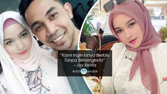 Luahan Joy Revfa, Isu Didakwa Bakal Bercerai Dengan Hafiz Hamidun