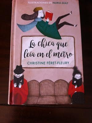 La chica que leia en el metro, novela, Christine Féret-Fleury, Nuria Diaz ilustraciones, editorial Debolsillo, libros que leer, lectura, lectura recomendada, a leer, Un libro para leer,
