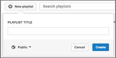 Membuat Playlist Video di Youtube