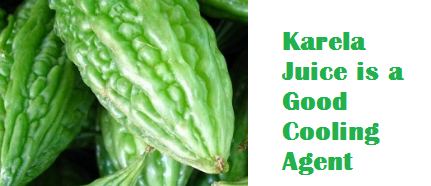 Health Benefits Of Karela or Bitter Melon - Karela Juice is a Good Cooling Agent