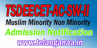 Telangana TSDEECET-AC-SW-II Muslim Minority Non Minority Admission Notification