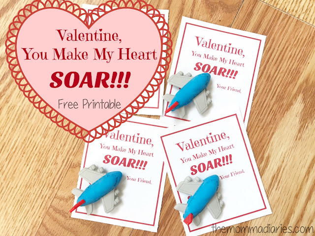 Valentine You Make My Heart SOAR -- FREE Printable! Airplane Valentines