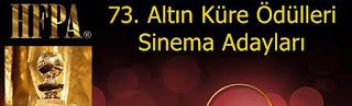 73 altin kure sinema adaylari