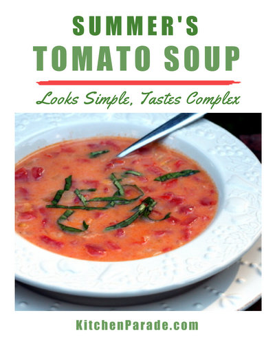 Summer's Tomato Soup ♥ KitchenParade.com, simple, light homemade tomato soup, made with fresh tomatoes. Beautiful color. Looks simple, tastes complex.