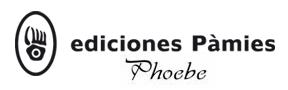 http://www.edicionespamies.com/index.php/colecciones-pamies/phoebe/phoebe