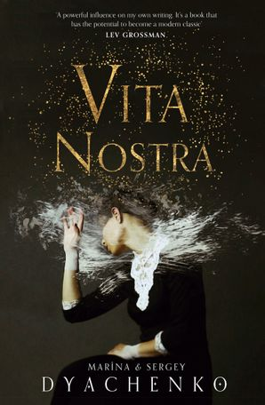 Vita Nostra by Marina & Sergey Dyachenko