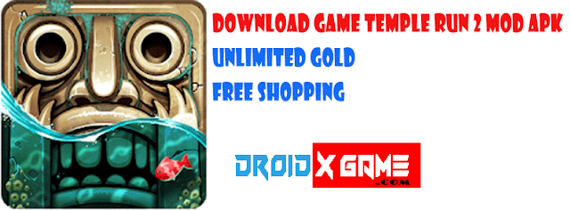 Download Game Temple Run 2 v1.52.2 Mod Apk Unlimited Money