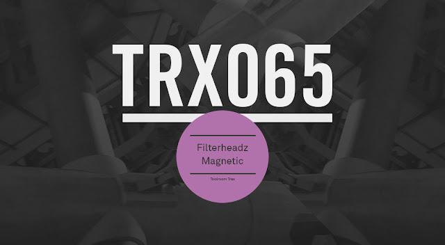 Toolroom Trax acoge a Filterheadz en uno de los álbumes del mes