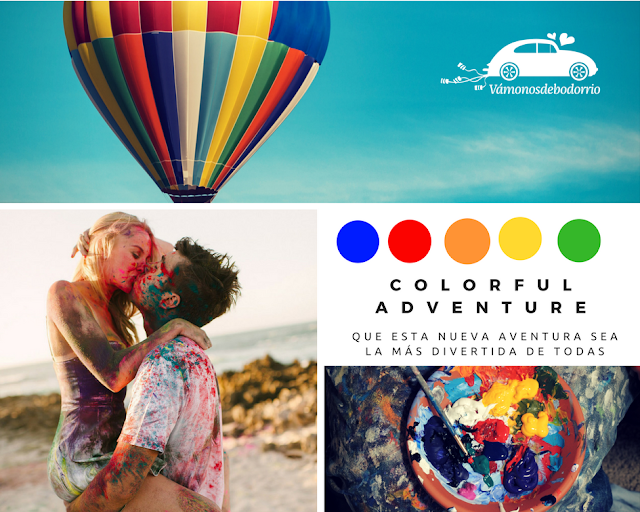 vamonos de bodorrio - colorful adventure - mi boda rocks experience