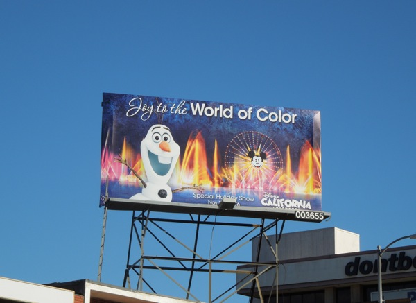 Olaf Joy to the World of Color Disneyland billboard