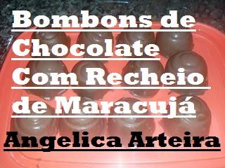 Bombons de Chocolate Com Recheio de Maracujá