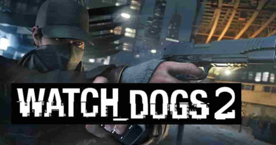 Watch Dogs 2 Download Free Full Version PC - skyofgames.com