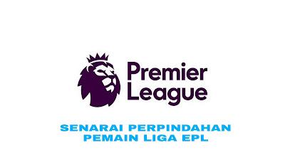 Senarai Perpindahan Pemain Liga EPL 2018/2019