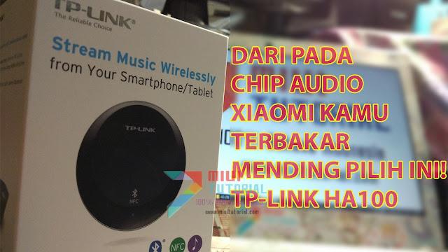 Review TP-Link HA100: Solusi Buat Xiaomi Agar Bisa Tersambung Ke Speaker Aktif Tanpa Takut Suara Hilang
