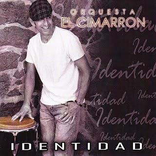 IDENTIDAD - ORQUESTA EL CIMARRON (2014)