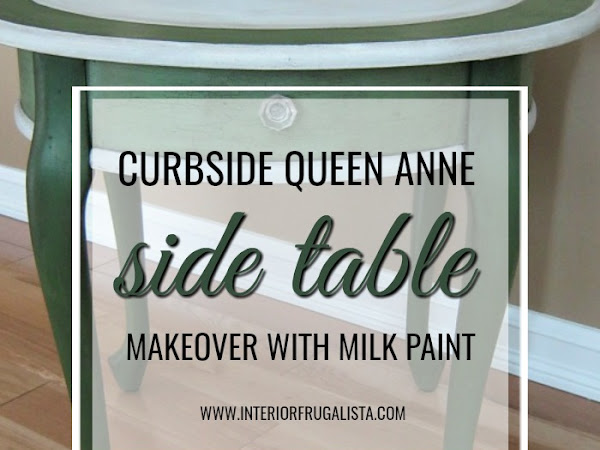 Curbside Queen Anne Side Table Makeover With Milk Paint