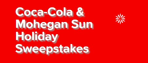 Coca-Cola & Mohegan Sun Holidays Sweepstakes
